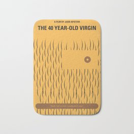 No465 My The 40 Year Old Virgin minimal movie poster Bath Mat