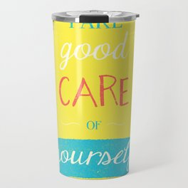 Take Good Care Travel Mug