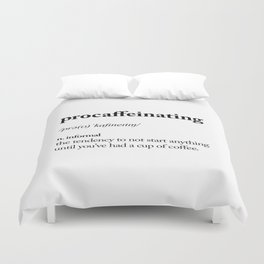 Procaffeinating Black and White Dictionary Definition Meme wake up bedroom poster Duvet Cover
