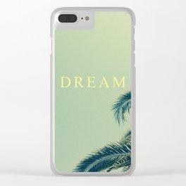 DREAM MORE. Clear iPhone Case