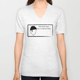 One flew over the Cuckoo's Nest Unisex V-Neck
