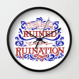 Grishaverse Quote Ruined Ruination Wall Clock