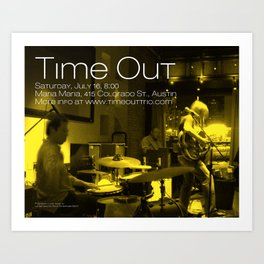 TIME OUT, MARIA MARIA (2) - AUSTIN, TX Art Print