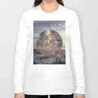 eternal sunshine Long Sleeve T-shirts featuring ETERNAL by ulas okuyucu