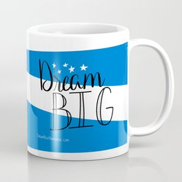 Contribute Dream Big Coffee Mug