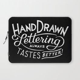 hand drawn lettering ALWAYS tastes better: black  Laptop Sleeve
