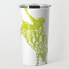 Bull riding... shake your money maker! Travel Mug