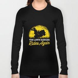 Funny Gardening T Shirts lawn mower greenery gift Long Sleeve T-shirt