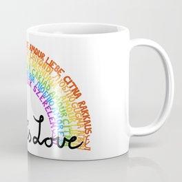 """LGBTQ+ Rainbow """"Love is Love"""" multi-language Coffee Mug"""