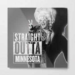 Bella da Ball: Straight Outta Minnesota Metal Print
