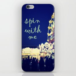 Spin with Me iPhone Skin