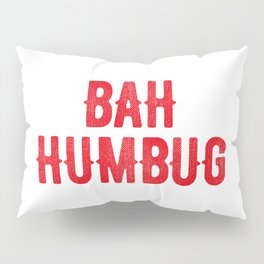 Bah Humbug (red) Pillow Sham