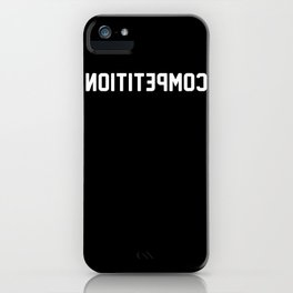 COMPETITION iPhone Case