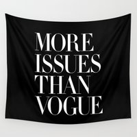 vogue Wall Tapestries featuring More Issues Than Vogue by The Motivated Type
