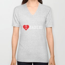 I heart Babies (love babies)   Dark and Bold Design Unisex V-Neck