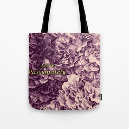 Flowers Love Passionately (Pink) Tote Bag