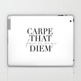 CARPE DIEM SIGN, Office Sign,Office Wall Art,Carpe That Fucking Diem,Enjoy Today,Relax Sign,Home Dec Laptop & iPad Skin