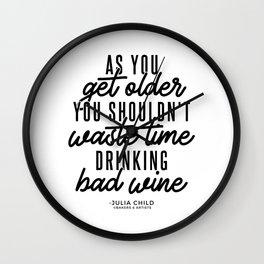 As You Get Older (Black) Wall Clock