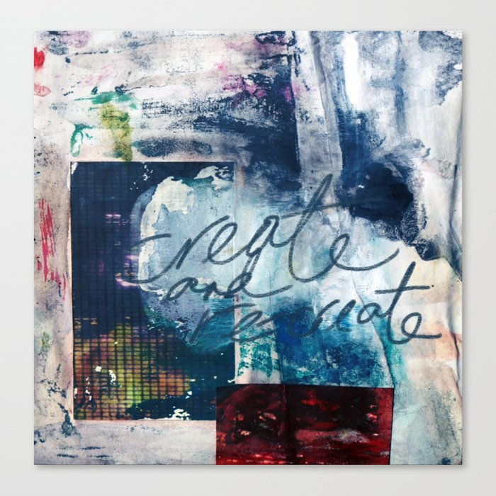 Create and Re-create Canvas Print