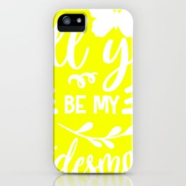 Will you be my bridesmaid iPhone Case