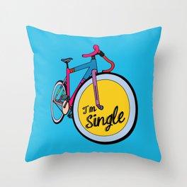 I´m Single Throw Pillow