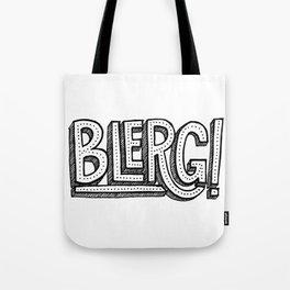 Blerg! Tote Bag