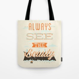 Always See The Beauty Tote Bag
