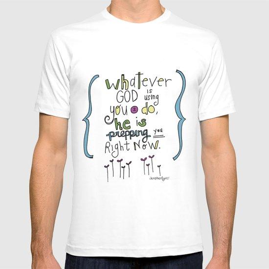 God's Prepping You T-shirt