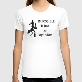 "Aerialist ""Impossible is just an opinion"" Graphic T-shirt"