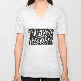 Tuesday is Pizza Day Unisex V-Neck
