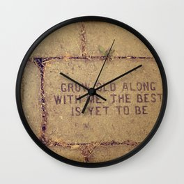 Grow Old Along with Me ttv photo Wall Clock