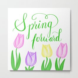 Spring Forward Metal Print