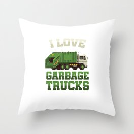 I Love Garbage Truck Collectors Vehicle Automotive Mechanic Truck Drivers Cleanliness Gift Throw Pillow