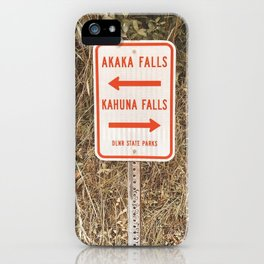 Akaka Kahuna Hawaii Falls Trail Sign iPhone Case