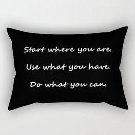 Start where you are - Arthur Ashe - black script Rectangular Pillow