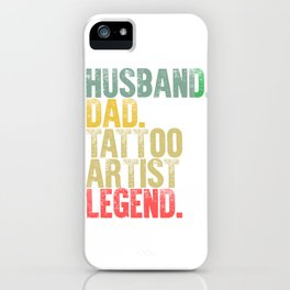 Funny Men Vintage T Shirt Husband Dad Tattoo Artist Legend Retro iPhone Case