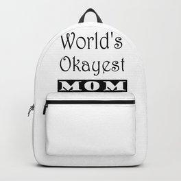 World's Okayest Mom Backpack