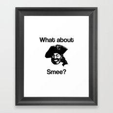 What about Smee?! Framed Art Print