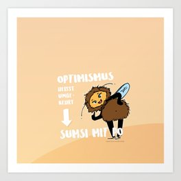 Optimismus (Optimism) means reading backwards Sumsi mit Po (Bumblebee with butt) Art Print