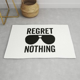 Regret Nothing Quote Rug