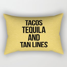 Tequila And Tan Lines Funny Quote Rectangular Pillow