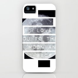 Love you to the moon iPhone Case