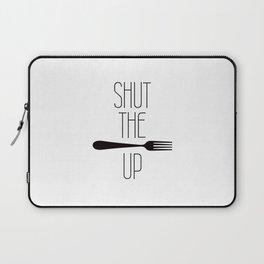 STFU Shut The Fork Up Laptop Sleeve