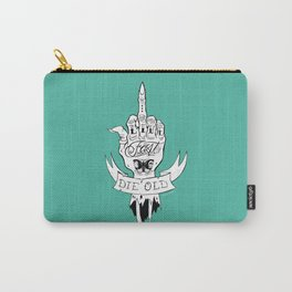 Live Fast Die Old Carry-All Pouch