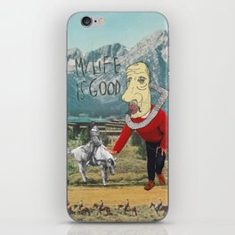 MY LIFE IS GOOD! iPhone Skin