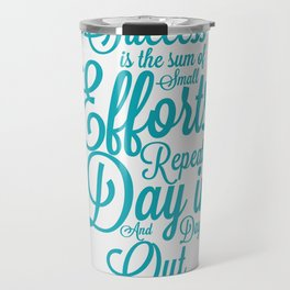 Lab No. 4 - Success is the sum of small efforts Inspire Success Quotes Poster Travel Mug