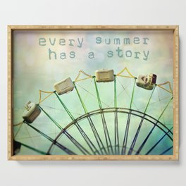 every summer has a story Serving Tray