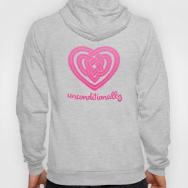 UNCONDITIONALLY in pink Hoody