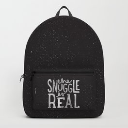 Snuggle is real - black Backpack