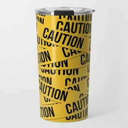 Caution Travel Mug